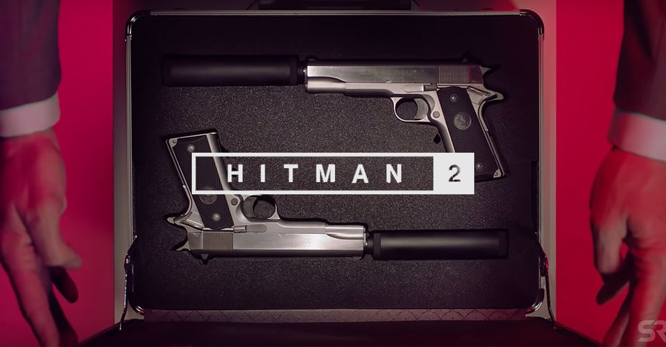 Hitman 2 Live Action Trailer Spotlights Unusual Weapons
