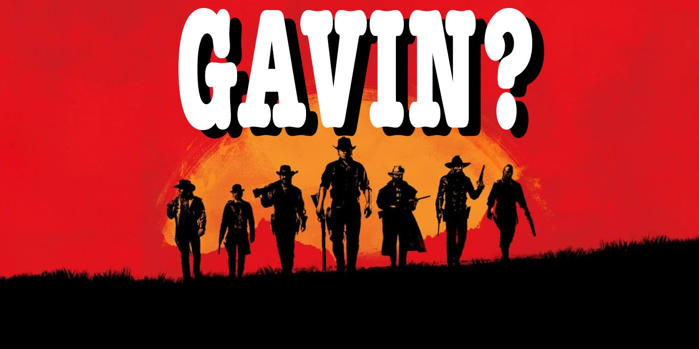 Red Dead Redemption 2: Who is Gavin and Where Is He?