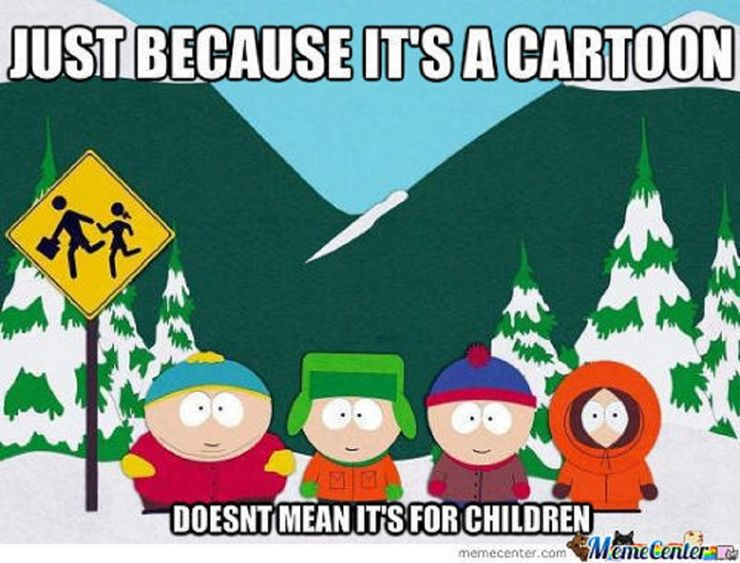 South-Park-Just-Because-its-a-cartoon-me