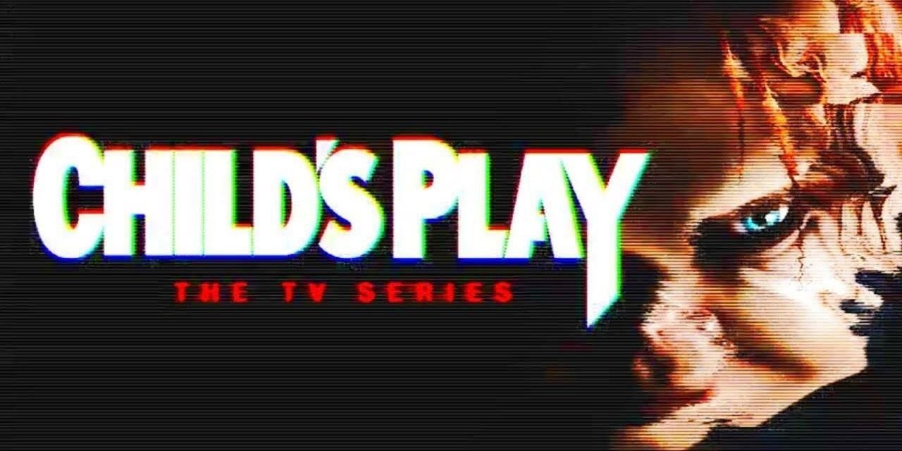 Child S Play Tv Show Release Date Story Chucky Movie Connections