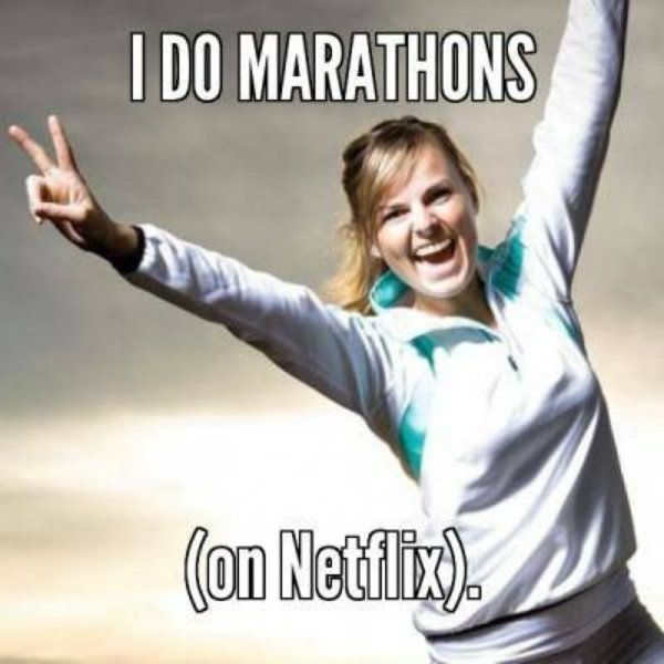 Image result for i don't run netflix marathon meme
