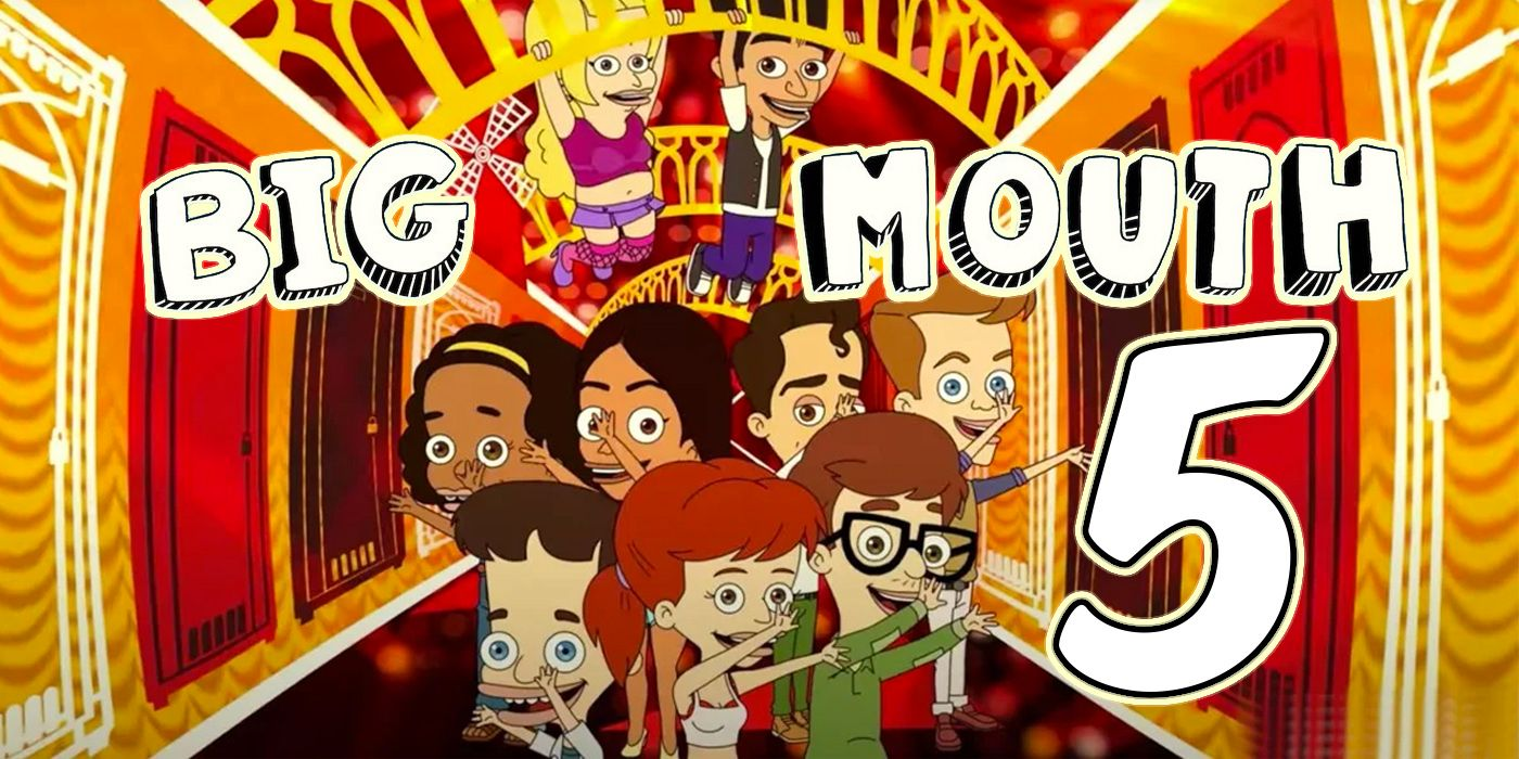 Big Mouth Season 5: Release Date & Story Details | Screen Rant
