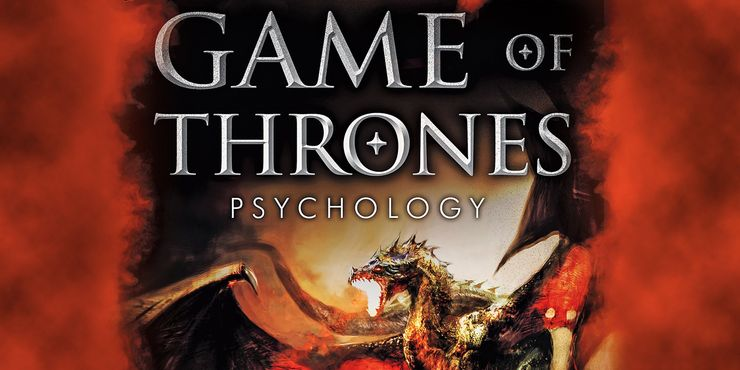The book, The Games of Thrones Psychology: The Mind is Dark and Full of Terrors provides an exciting insight into the moral complexity of the characters.